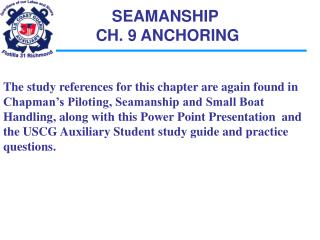 SEAMANSHIP  CH. 9 ANCHORING