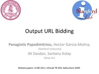 Output URL Bidding