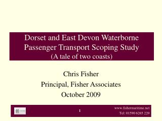 Dorset and East Devon Waterborne Passenger Transport Scoping Study A tale of two coasts