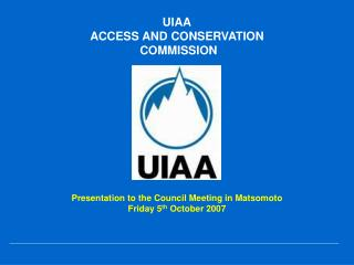 UIAA ACCESS AND CONSERVATION  COMMISSION