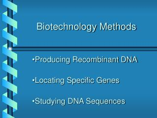 Biotechnology Methods