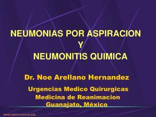 Dr. Noe Arellano Hernandez   Urgencias Medico Quirurgicas  Medicina de Reanimacion Guanajato, M xico