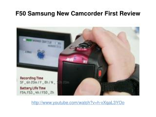 Samsung SMX-F50 Camcorder First Review