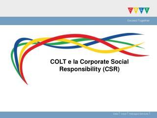 COLT e la Corporate Social Responsibility CSR