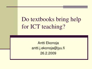 Do textbooks bring help for ICT teaching