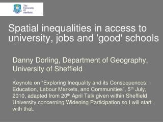 Spatial inequalities in access to university, jobs and good schools