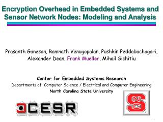 Encryption Overhead in Embedded Systems and Sensor Network Nodes: Modeling and Analysis
