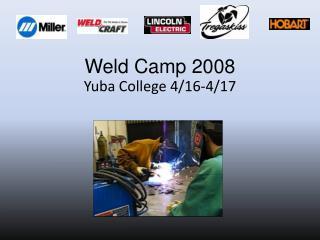 Weld Camp 2008
