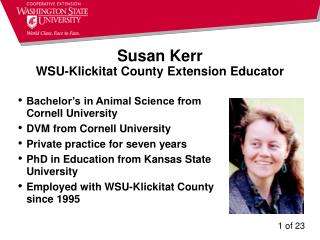 Susan Kerr WSU-Klickitat County Extension Educator