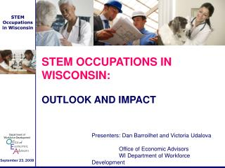 STEM OCCUPATIONS IN WISCONSIN:  OUTLOOK AND IMPACT