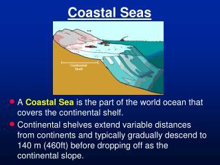 Coastal Seas