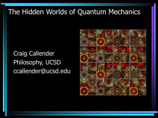 The Hidden Worlds of Quantum Mechanics