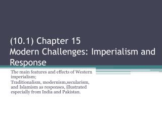 10.1 Chapter 15 Modern Challenges: Imperialism and Response