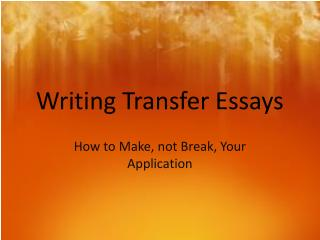 Writing Transfer Essays