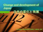Change and development of Japan