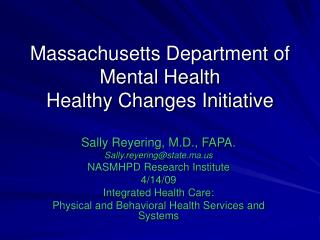 Massachusetts Department of Mental Health  Healthy Changes Initiative