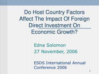 Do Host Country Factors Affect The Impact Of Foreign Direct Investment On Economic Growth