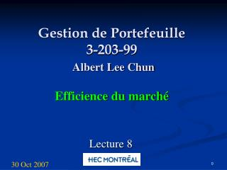 Gestion de Portefeuille 3-203-99  Albert Lee Chun