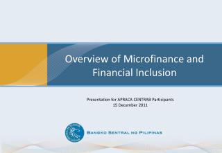 Overview of Microfinance and Financial Inclusion