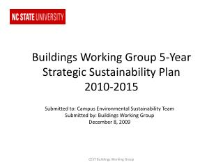 Buildings Working Group 5-Year Strategic Sustainability Plan        2010-2015