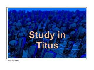 Study in Titus
