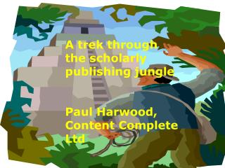 A walk through the scholarly publishing jungle