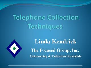 Telephone Collection Techniques