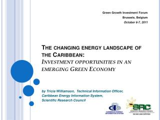 The changing energy landscape of the Caribbean:  Investment opportunities in an emerging Green Economy