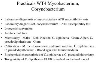 Practicals WT4 Mycobacterium, Corynebacterium