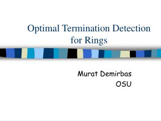 Optimal Termination Detection for Rings