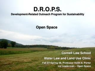 D.R.O.P.S.  Development-Related Outreach Program for Sustainability