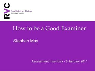 How to be a Good Examiner