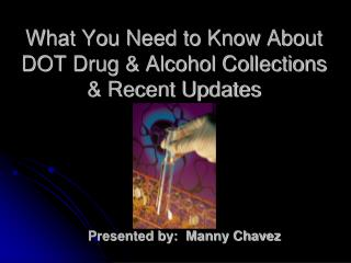 What You Need to Know About DOT Drug  Alcohol Collections  Recent Updates