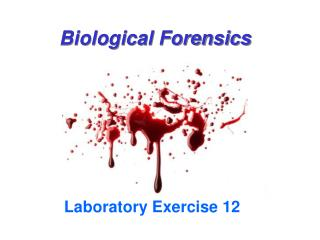 Biological Forensics