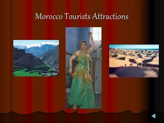 Morocco Tourists Attractions