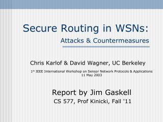 Secure Routing in WSNs:  Attacks  Countermeasures