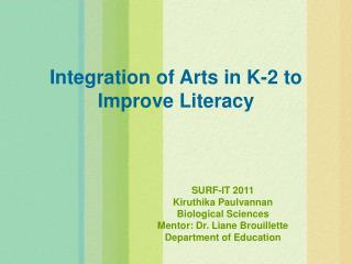 Integration of Arts in K-2 to Improve Literacy