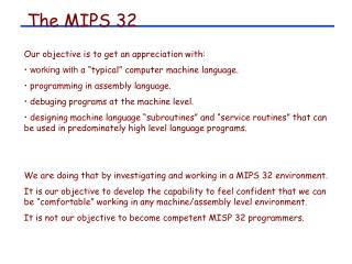 The MIPS 32