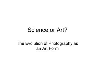 Science or Art