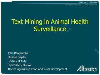Text Mining in Animal Health Surveillance
