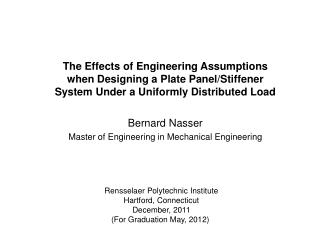 The Effects of Engineering Assumptions when Designing a Plate Panel