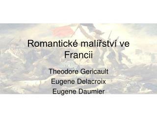 Romantick  mal rstv  ve Francii