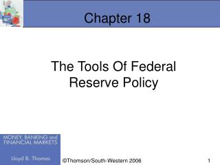 The Tools Of Federal Reserve Policy