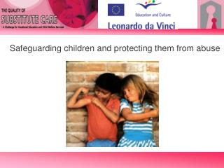 Safeguarding children and protecting them from abuse