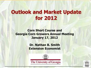 Outlook and Market Update for 2012