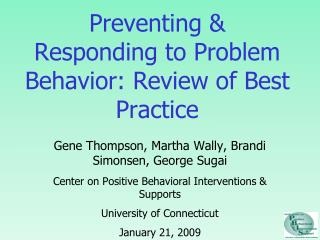Preventing  Responding to Problem Behavior: Review of Best Practice