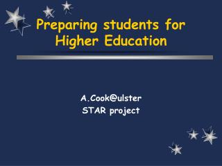 Preparing students for Higher Education