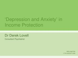 Depression and Anxiety  in Income Protection