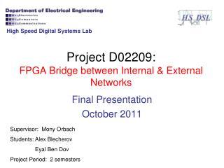 Project D02209: FPGA Bridge between Internal  External Networks