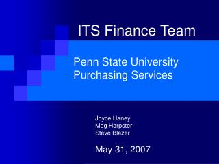 ITS Finance Team   Penn State University Purchasing Services